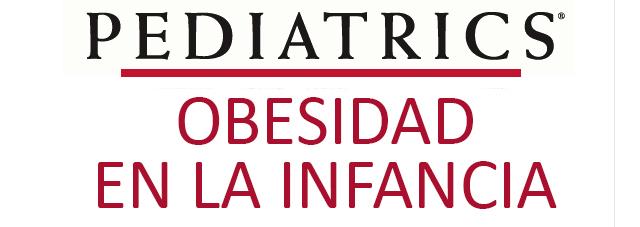 Pediatrics-Obesidad en la infancia
